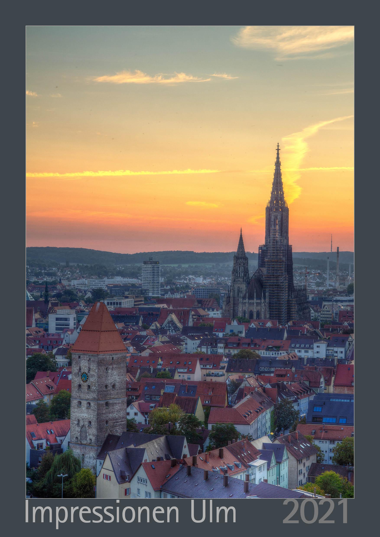 Foto-Kalender – Meine Impressionen Ulm 2021